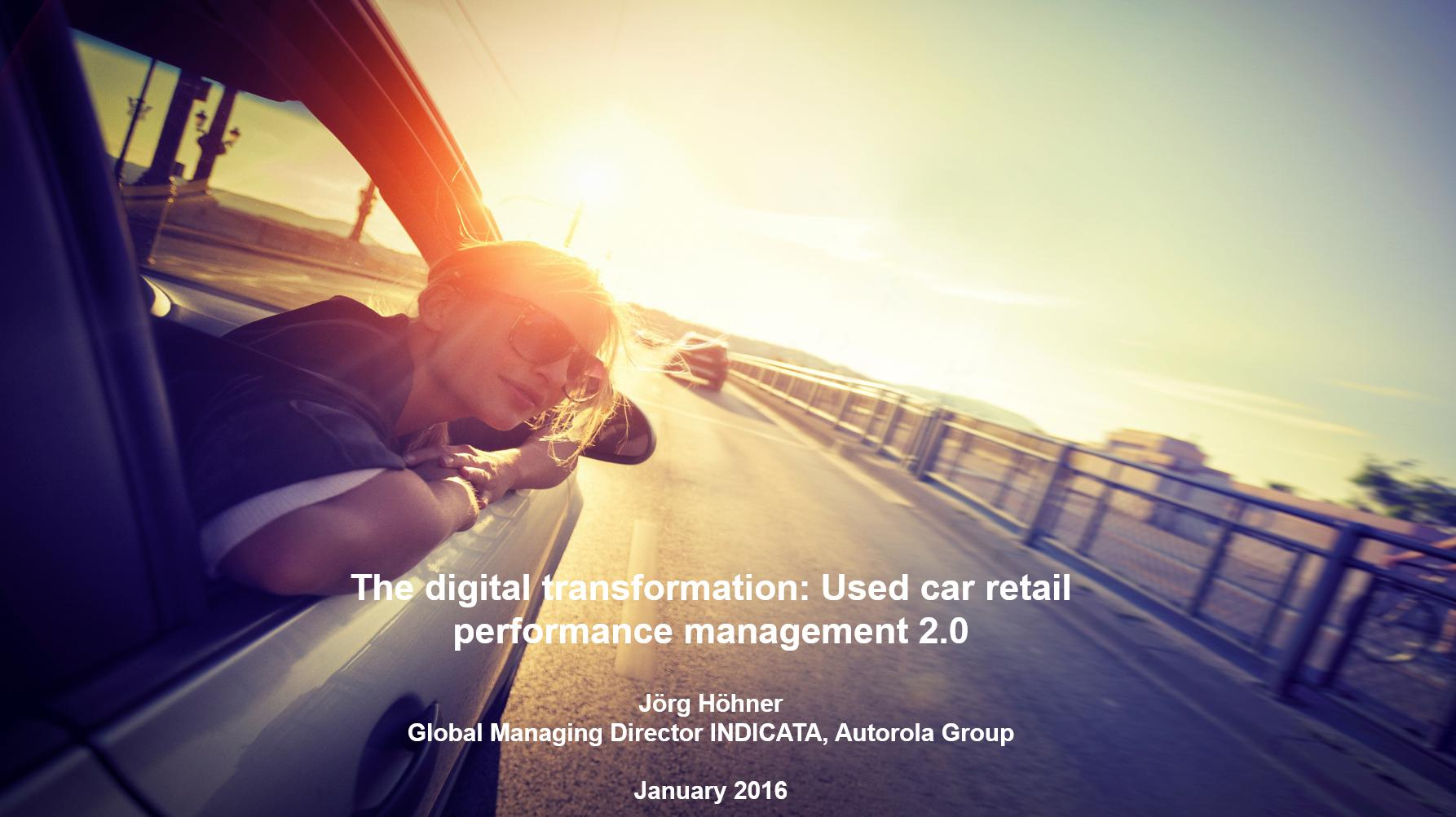 The digital transformation: Used car retail performance management 2.0