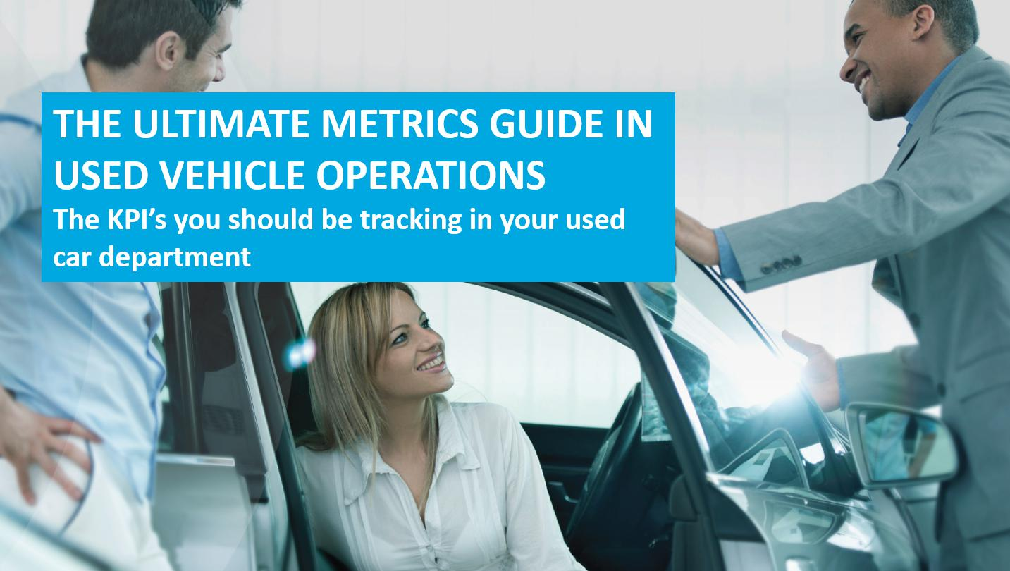 The ultimate metrics guide in used vehicle operations